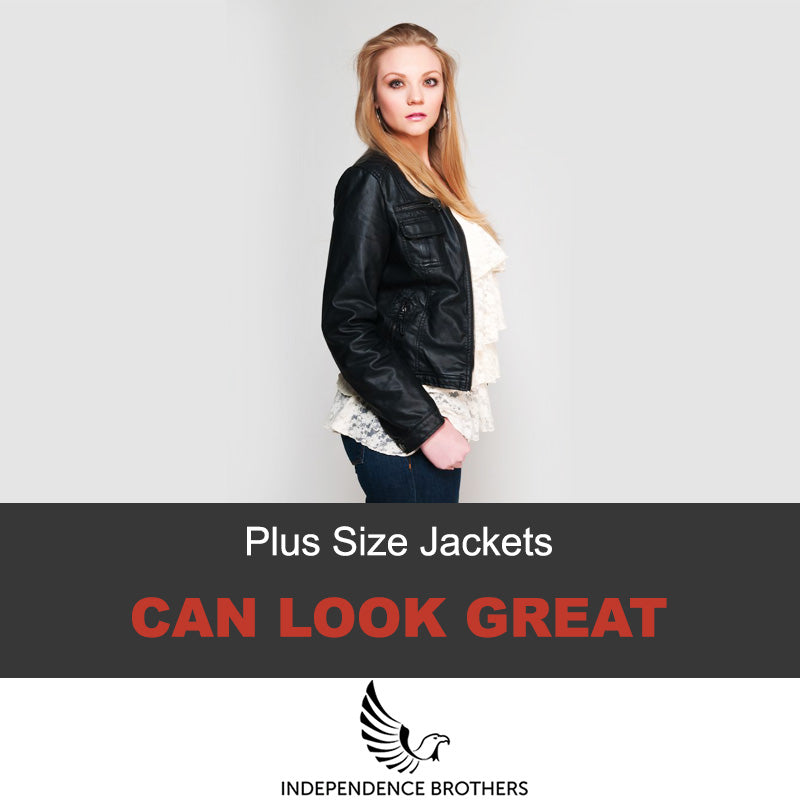25c9ad77823 Where To Get A Plus Size Leather Jacket - Independence Brothers
