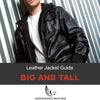 Big And Tall Leather Jackets For Big Guys - Easy Guide