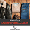 Layering with a Leather Jacket 101: Do's and Dont's
