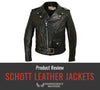 Schott Leather Jacket Review