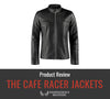 The Cafe Racer Leather Jacket Review