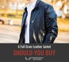 Should You Buy A Full Grain Leather Jacket?