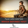 The Most Popular Leather Jacket Types