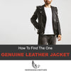 Genuine Leather Jacket - How To Find The One