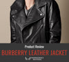 Burberry Leather Jacket Review