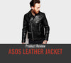 ASOS Leather Jacket Review