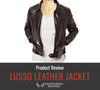 Lusso Leather Jacket Review