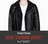 Acne Studios Jacket Review