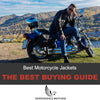 Best Motorcycle Jackets For Men--The Ultimate Buying Guide