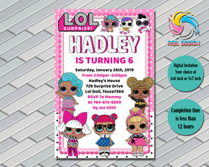 Lol Surprise Dolls Birthday Invitation, Digital File, Printable, Personalized File 4x6 or 5x7
