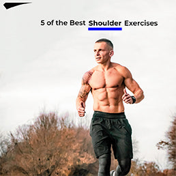5 of The Best Shoulder Exercises