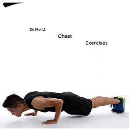 15 Best Chest Exercises for Building Muscle