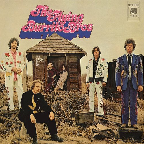 Flying Burrito Bros. - Gilded Palace Of Sin