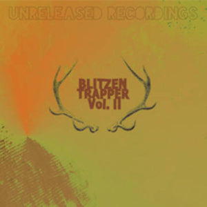 Blitzen Trapper - Unreleased Recordings - Volume II