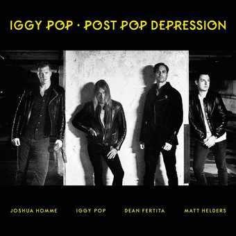 Iggy Pop - Post Pop Depression (DELUXE)