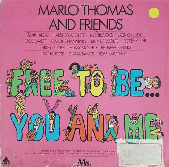 Marlo Thomas And Friends - Free To Be...You And Me