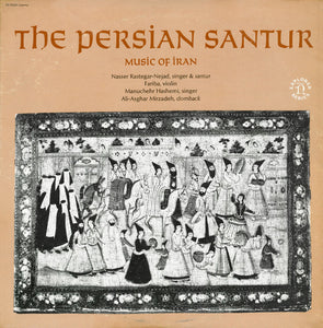 Nasser Rastegar-Nejad - The Persian Santur: Music Of Iran