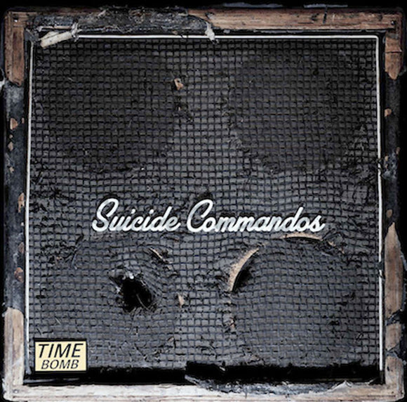 Suicide Commandos - Time Bomb