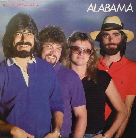 Alabama - The Closer You Get...