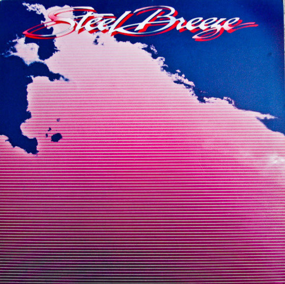 Steel Breeze - Steel Breeze
