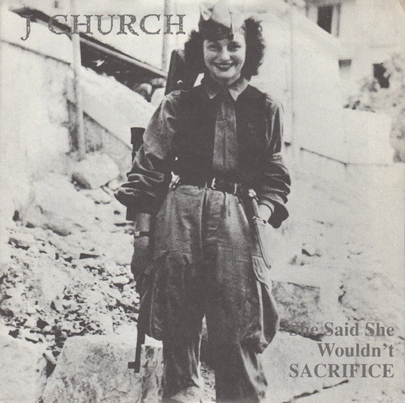 J Church - She Said She Wouldn't Sacrifice