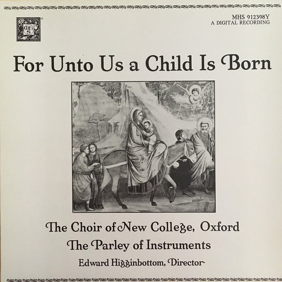 The New College Oxford Choir - For Unto Us A Child Is Born
