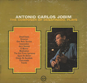 Antonio Carlos Jobim - The Composer Of Desafinado