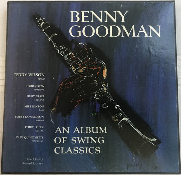 Benny Goodman - An Album Of Swing Classics