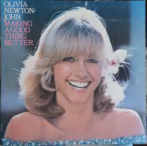Olivia Newton-John - Making A Good Thing Better