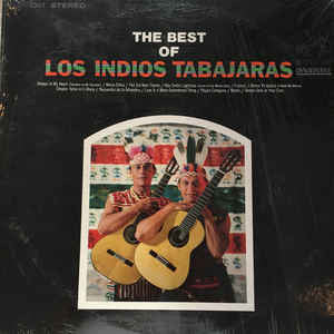 Los Indios Tabajaras - The Best Of