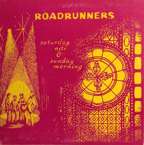 The Roadrunners - Saturday Nite & Sunday Morning