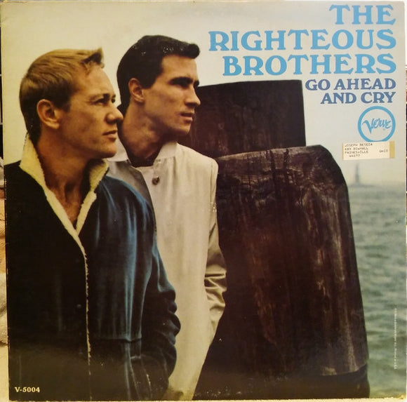 The Righteous Brothers - Go Ahead And Cry