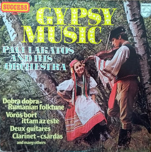 Pali Lakatos And His Original Gipsy Orchestra - Gypsy Music