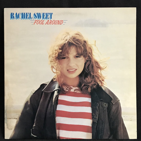 Rachel Sweet - Fool Around