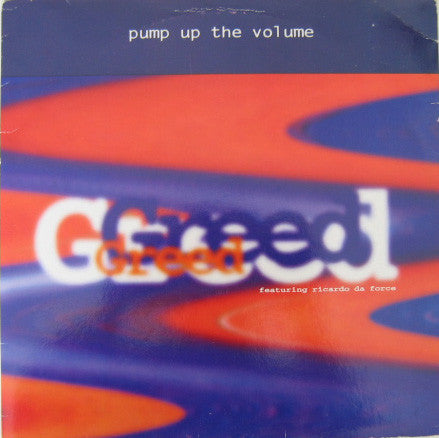 Greed - Pump Up The Volume