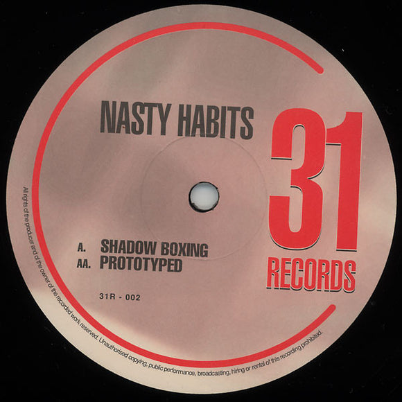 Nasty Habits - Shadow Boxing / Prototyped