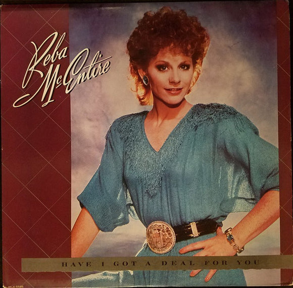 Reba McEntire - Have I Got A Deal For You