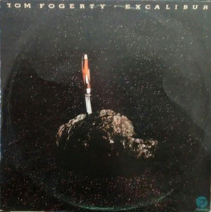 Tom Fogerty - Excalibur