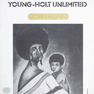 Young Holt Unlimited - Born Again