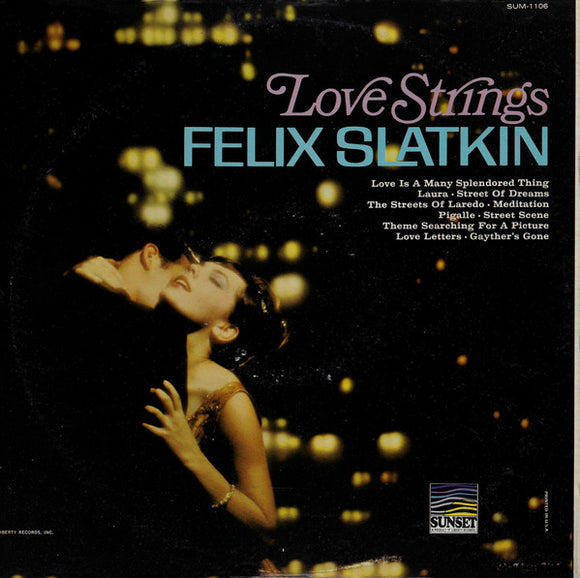 Felix Slatkin - Love Strings