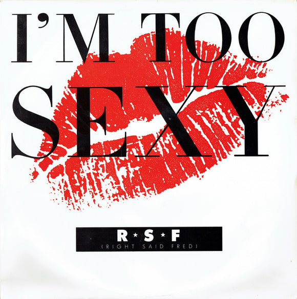 Right Said Fred - I'm Too Sexy