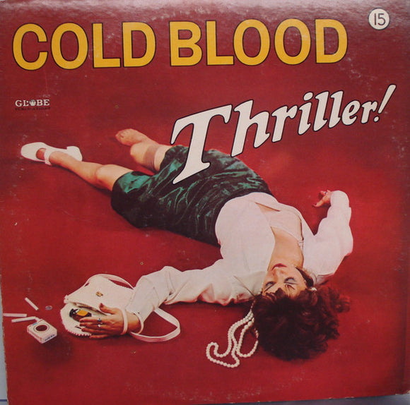 Cold Blood - Thriller!