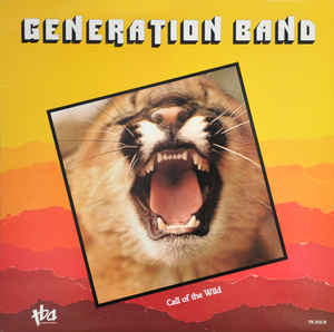 Generation Band - Call Of The Wild