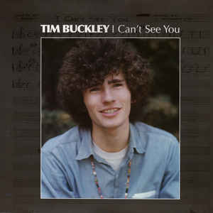 Buckley, Tim - I Can't See You
