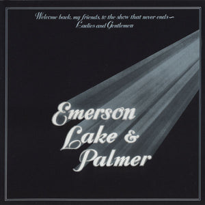 Emerson, Lake & Palmer - Welcome Back My Friends