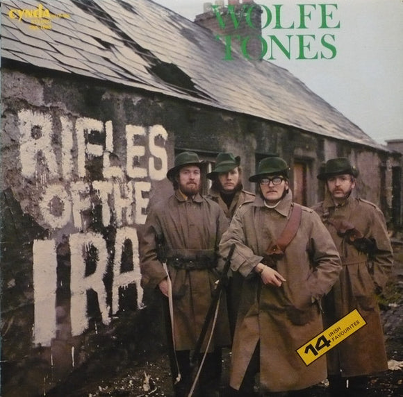 The Wolfe Tones - Rifles Of The I.R.A.