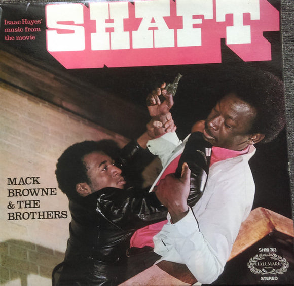 Mack Browne & The Brothers - Isaac Hayes' Music From The Movie Shaft