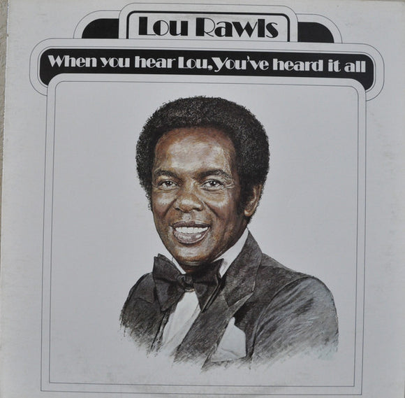 Lou Rawls - You've Heard It All