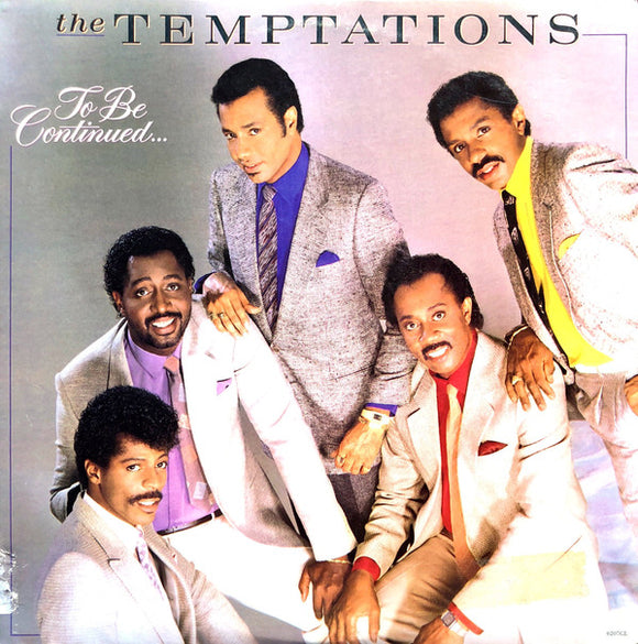 The Temptations - To Be Continued...