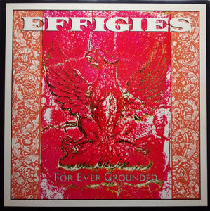 The Effigies - For Ever Grounded